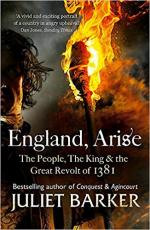 England, Arise: The People, the King and the Great Revolt of 1381
