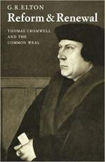 Reform & Renewal: Thomas Cromwell and the Common Weal