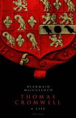 Diarmaid MacCulloch, Thomas Cromwell: A Life