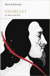 Charles I (Penguin Monarchs): An Abbreviated Life