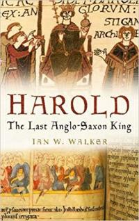 Harold: The Last Anglo-Saxon King