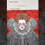 Elizabeth I: A Study in Insecurity