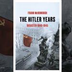 The Hitler Years: Disaster, 1940-1945, Frank McDonough