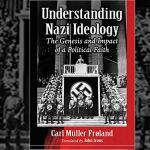 Understanding Nazi Ideology, Carl Müller Frøland